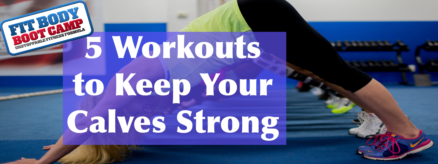5 Workouts to Keep Your Calves Strong