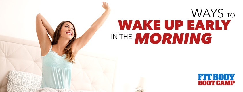 How To Wake Up Early in the Morning